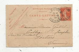 Carte-lettre ,1914 , LOUDUN ,Vienne - 1877-1920: Période Semi Moderne
