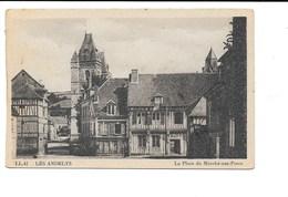 LES ANDELYS. - La Place Du Marché Aux Porcs. - Les Andelys