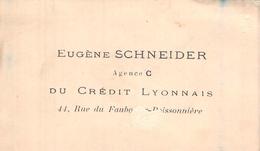 Carte De Visite DE EUGENE SCHNEIDER AGENCE DU CREDIT LYONNAIS 41 RUE DU FAUBOURG POISSONNIERE PARIS - Tarjetas De Visita