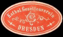 Dresden: Katholischer Gesellenverein - Dresden Siegelmarke - Cinderellas