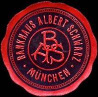 München: Bankhaus Albert Schwarz - München Siegelmarke - Cinderellas