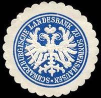 Schwarzburgische Landesbank Zu Sondershausen Siegelmarke - Cinderellas