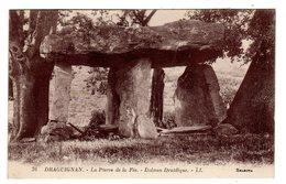 CPA Dolmen Druidique La Pierre De La Fée Draguignan 83 Var éditeur LL N°35 - Dolmen & Menhirs