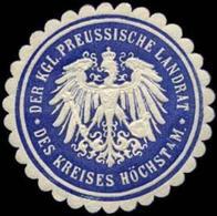 Höchst / Main: Der Königliche Preussische Landrat Des Kreises Höchst Am Main Siegelmarke - Cinderellas