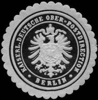 Berlin: Kaiserliche Deutsche Ober - Postdirection - Berlin Siegelmarke - Cinderellas