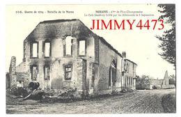 CPA - Café Geoffroy Brûlé Par Les Allemands - MORAINS ( Canton De Vertus ) 51 Marne - Guerre De 1914 - Imp. MENARD N°104 - Vertus