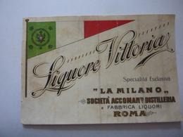 """Etichetta """"LIQUORE VITTORIA Specialità Esclusiva LA MILANO SOCIETA' ACCOMA.TA  DISTILLERIA E FABBRICA LIQUORI ROMA - Etichette"""
