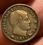 Napoleone I° Re  D'italia 5 Soldi 1813 Milano Variante 8 Aperto D.198 - Regional Coins