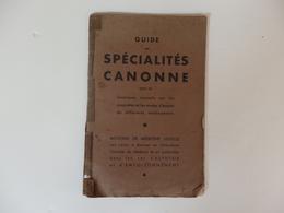 Guide Des Spécialités Canonne. Pharmacie Canonne 49, Rue Réaumur 88 Et 90 Bd Sébastopol à Paris. - Altri