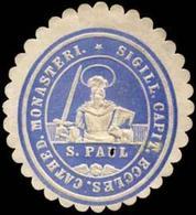 Sigillum Capit. Eccles. Cathed. Monasteri S. Paul Siegelmarke - Cinderellas
