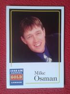 TARJETA POSTAL POST CARD CARTE POSTALE RADIO STATION 1548 AM CAPITAL GOLD LONDON MIKE OSMAN PRESENTER ? JOURNALIST ? VER - Publicidad
