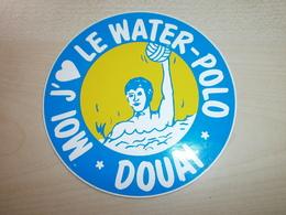 Autocollant MOI J 'AIME LE WATER-POLO   DOUAI - Autocollants