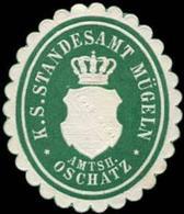 Mügeln: Königlich Sächsisches Standesamt Mügeln - Amtshauptmannschaft Oschatz Siegelmarke - Cinderellas