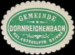 Dornreichenbach: Gemeinde Dornreichenbach - Kgl. Amtshauptmannschaft Grimma Siegelmarke - Cinderellas