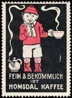 Fein & Bekömmlich Ist Homsdal Kaffee Reklamemarke - Cinderellas