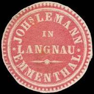 Langnau: Joh.s Lemann In Langnau-Emmenthal Siegelmarke - Erinnofilie