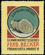 Frankfurt/Main: 3 Wurst Spezialitäten Vom Fleischer Reklamemarke - Cinderellas