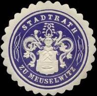 Meuselwitz: Stadtrath Zu Meuselwitz Siegelmarke - Cinderellas