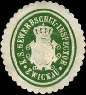 Zwickau: K.S. Gewerbschul-Inspector Zwickau Siegelmarke - Cinderellas