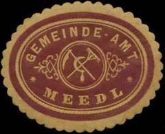Meedl/Mähren: Gemeinde-Amt Meedl Siegelmarke - Cinderellas