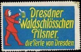 Dresden: Dresdner Waldschlößchen Pilsner Reklamemarke - Cinderellas