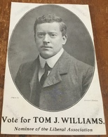 Vote For Tom J. Williams ~ Nominee Of The Liberal Association ~ Photo By Ernest Madge - Political Parties & Elections