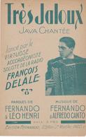Partition Musicale Très Jaloux Java Chantée François Delale Accordéon Tampon A. Cristou Chécy Illustrateur ? - Partitions Musicales Anciennes