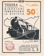 B3291- Primavera Siciliana, Tessera Per Riduzioni Ferroviarie 1939 Perfetta - Europa