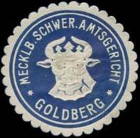 Goldberg: Mecklb. Schwer. Amtsgericht Goldberg Siegelmarke - Cinderellas