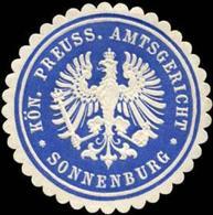 Sonnenburg: Königlich Preussisches Amtsgericht Sonnenburg Siegelmarke - Cinderellas