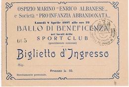 B3295- Palermo, Biglietto Ballo Di Beneficenza Ospizio Marino Biglietto D'ingresso 1907 Perfetto - Visiting Cards