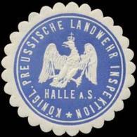 Halle/S.: K.Pr. Landwehr Inspektion Halle/S. Siegelmarke - Erinnophilie