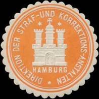 Hamburg: Direktion Der Straf- Und Korrektions-Anstalten Hamburg Siegelmarke - Cinderellas