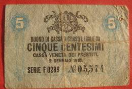 Italia - Cassa Veneta Dei Prestiti - 5 Centesimi 1918 (WPM Italy M1) - [ 3] Militärausgaben