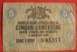 Italia - Cassa Veneta Dei Prestiti - 5 Centesimi 1918 (WPM Italy M1) - [ 3] Emissions Militaires