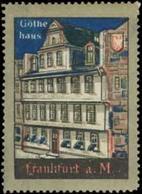 Frankfurt/M.: Haus Von Johann Wolfgang Von Goethe Reklamemarke - Cinderellas