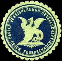 Basel/Schweiz: Basler Versicherungs - Gesellschaft Gegen Feuerschaden Siegelmarke - Cinderellas
