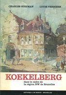 Histoire De Koekelberg | Charles Stepman Et Louis Verniers | 1966 | Bruxelles - Belgien