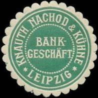 Leipzig: Bankgeschäft Knauth Nachod & Kühne Reklamemarke - Vignetten (Erinnophilie)