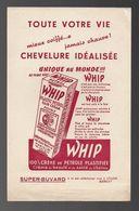 Buvard WHIP 100% Crème De Pétrole Plastifiée - Parfums & Beauté