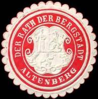 Altenberg: Der Rath Der Bergstadt Altenberg Siegelmarke - Cinderellas