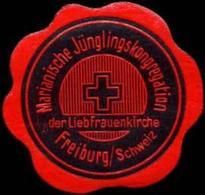 Freiburg/Schweiz: Marianische Jünglingskongregation Der Liebfrauenkirche Freiburg/Schweiz Siegelmarke - Vignetten (Erinnophilie)