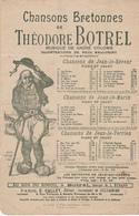 Partition Musicale Chansons Bretonnes De Théodore Botrel Musique De André Colomb Au Son Du Biniou Illustrateur H Goussé - Partitions Musicales Anciennes