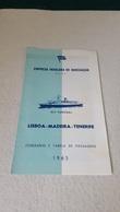 """ANTIQUE PORTUGAL """" EMPRESA INSULANA DE NAVEGAÇÃO """" LISBOA - MADEIRA - TENERIFE PRICE AND TIMETABLE 1965 - Boats"""