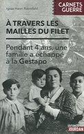 A Travers Les Mailles Du Filet | Ignaz Rubinfeld | 2016 | Shoah | Gestapo | Bruxelles - Weltkrieg 1939-45