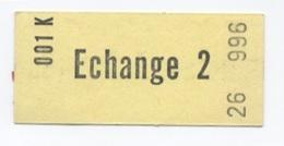 TICKET ECHANGE JAUNE NEUF -B52 - Europe