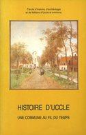 Histoire D'Uccle - Une Commune Au Fil Du Temps | 1994 | Bruxelles - Belgien