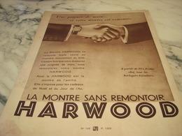 ANCIENNE PUBLICITE POIGNEE DE MAIN  MONTRE HARWOOD  1930 - Joyas & Relojería