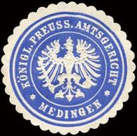 Medingen: Königlich Preussische Amtsgericht - Medingen Siegelmarke - Erinnophilie