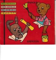 ORTF 1965 Livret De Décalcoglissante PAPOUF Et RAPATON - Editions Jesco  - M.Rainaud - Merchandising